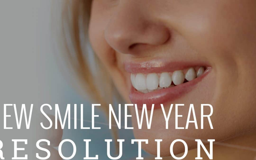 4 New Year's Dental Resolutions That Will Keep You Smiling